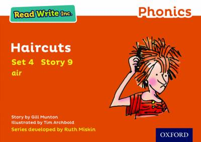 Read Write Inc. Phonics: Orange Set 4 Storybook 9 Haircuts by Gill Munton