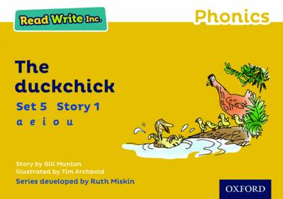Read Write Inc. Phonics: Yellow Set 5 Storybook 1 The Duckchick by Gill Munton