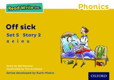 Read Write Inc. Phonics: Yellow Set 5 Storybook 2 Off Sick by Gill Munton