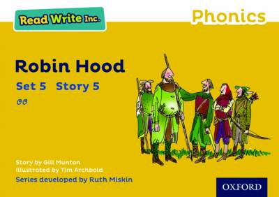 Read Write Inc. Phonics: Yellow Set 5 Storybook 5 Robin Hood by Gill Munton