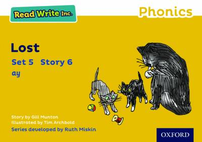 Read Write Inc. Phonics: Yellow Set 5 Storybook 6 Lost by Gill Munton