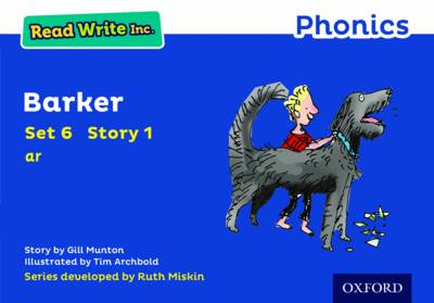 Read Write Inc. Phonics: Blue Set 6 Storybook 1 Barker by Gill Munton