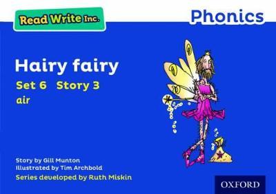 Read Write Inc. Phonics: Blue Set 6 Storybook 3 Hairy Fairy by Gill Munton
