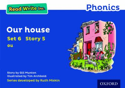 Read Write Inc. Phonics: Blue Set 6 Storybook 5 Our House by Gill Munton