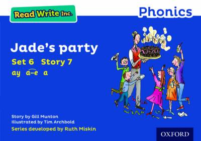 Read Write Inc. Phonics: Blue Set 6 Storybook 7 Jade's Party by Gill Munton