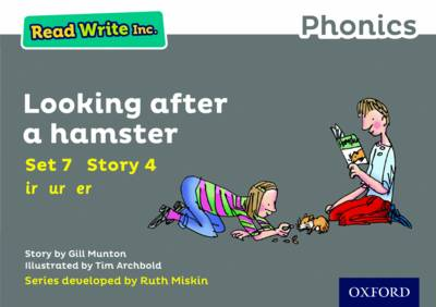 Read Write Inc. Phonics: Grey Set 7 Storybook 4 Looking After a Hamster by Gill Munton