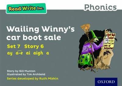 Read Write Inc. Phonics: Grey Set 7 Storybook 6 Wailing Winny's Car Boot Sale by Gill Munton
