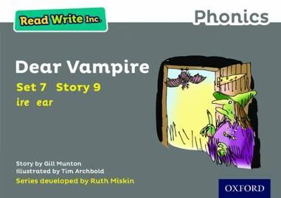 Read Write Inc. Phonics: Grey Set 7 Storybook 9 Dear Vampire by Gill Munton