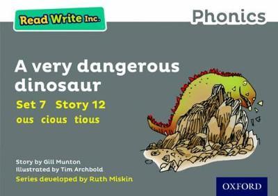 Read Write Inc. Phonics: Grey Set 7 Storybook 12 A Very Dangerous Dinosaur by Gill Munton