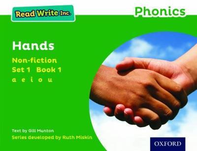 Read Write Inc. Phonics: Green Set 1 Non-fiction 1 Hands by Gill Munton