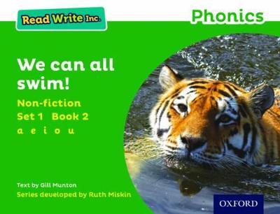 Read Write Inc. Phonics: Green Set 1 Non-fiction 2 We Can All Swim! by Gill Munton