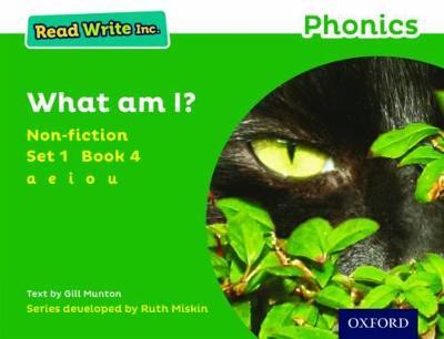 Read Write Inc. Phonics: Green Set 1 Non-fiction 4 What Am I? by Gill Munton