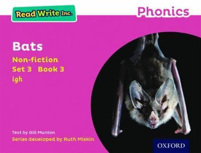 Read Write Inc. Phonics: Pink Set 3 Non-fiction 3 Bats by Gill Munton