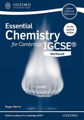 Essential Chemistry for Cambridge IGCSE (R) Workbook by Roger Norris