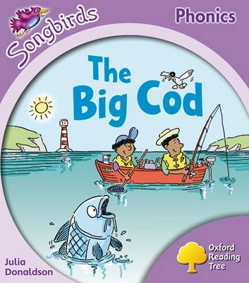Oxford Reading Tree: Level 1+: More Songbirds Phonics The Big Cod by Julia Donaldson