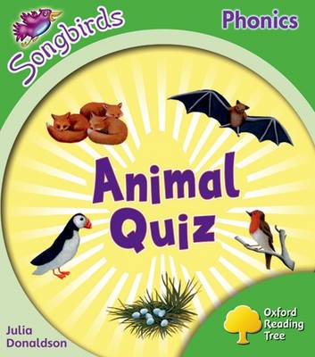 Oxford Reading Tree: Level 2: More Songbirds Phonics Animal Quiz by Julia Donaldson