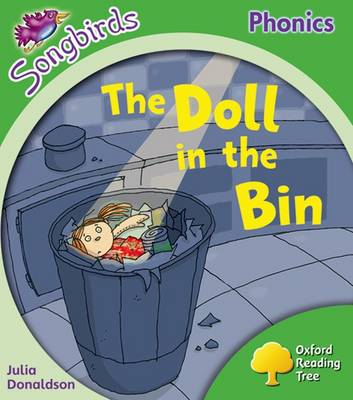 Oxford Reading Tree: Level 2: More Songbirds Phonics The Doll in the Bin by Julia Donaldson