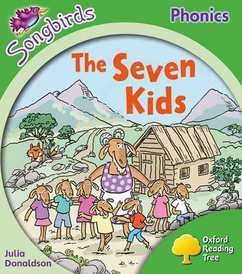 Oxford Reading Tree: Level 2: More Songbirds Phonics The Seven Kids by Julia Donaldson