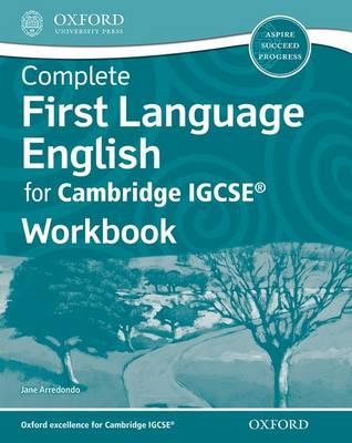 Complete First Language English for Cambridge IGCSE (R) Workbook by Jane Arredondo