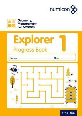 Numicon: Geometry, Measurement and Statistics 1 Explorer Progress Book by Sue Lowndes, Simon d'Angelo, Andrew Jeffrey, Elizabeth Gibbs