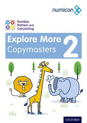 Numicon: Number, Pattern and Calculating 2 Explore More Copymasters by Ruth Atkinson, Romey Tacon