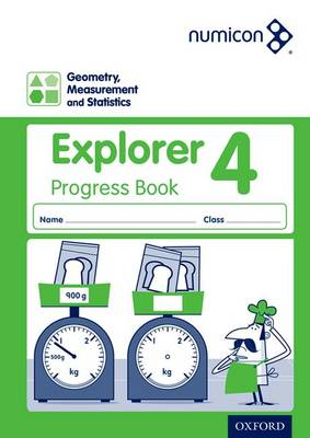 Numicon: Geometry, Measurement and Statistics 4 Explorer Progress Book by Sue Lowndes, Simon d'Angelo, Andrew Jeffrey, Elizabeth Gibbs