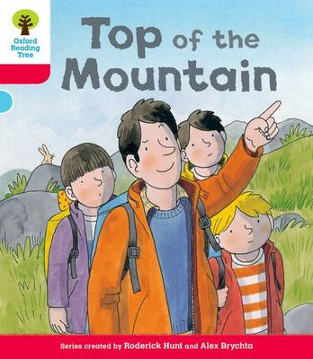 Oxford Reading Tree: Decode & Develop More A Level 4 Top Mountain by Roderick Hunt, Paul Shipton