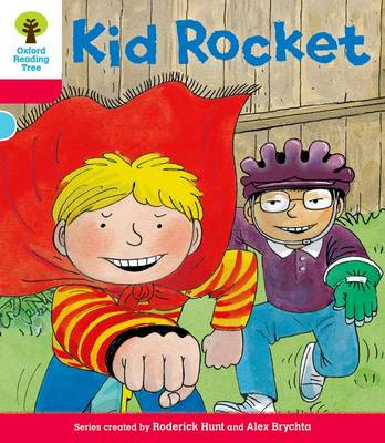 Oxford Reading Tree: Decode and Develop More A Level 4 Kid Rocket by Roderick Hunt, Paul Shipton