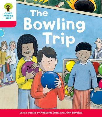 Oxford Reading Tree: Decode and Develop More A Level 4 The Bowling Trip by Roderick Hunt, Paul Shipton