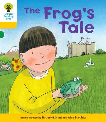 Oxford Reading Tree: Decode & Develop More A Level 5 Frog's Tale by Roderick Hunt, Paul Shipton