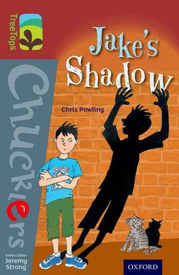 Oxford Reading Tree TreeTops Chucklers: Level 15: Jake's Shadow by Chris Powling