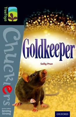 Oxford Reading Tree TreeTops Chucklers: Level 20: Goldkeeper by Sally Prue