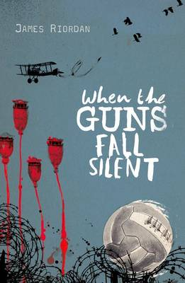 Rollercoasters: When the Guns Fall Silent Reader by Riordan