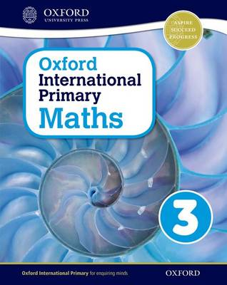 Oxford International Primary Maths: Stage 3: Age 7-8: Student Book 3 by Caroline Clissold, Linda Glithro, Janet Rees