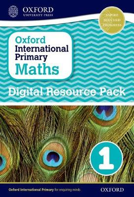 Oxford International Primary Maths: Digital Resource Pack 1 by