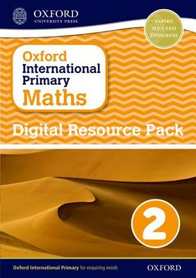 Oxford International Primary Maths: Digital Resource Pack 2 by