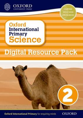 Oxford International Primary Science: Digital Resource Pack 2 by