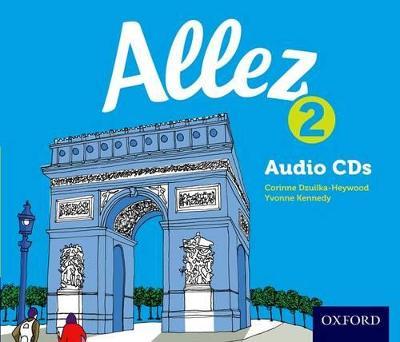 Allez: Audio CD Pack 2 by Corinne Dzuilka-Heywood, Yvonne Kennedy