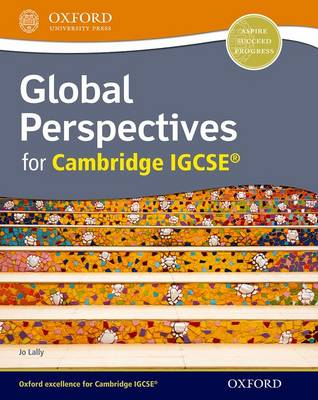 Global Perspectives for Cambridge IGCSE (R) by Jo Lally