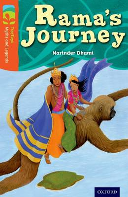 Oxford Reading Tree TreeTops Myths and Legends: Level 13: Rama's Journey by Narinder Dhami