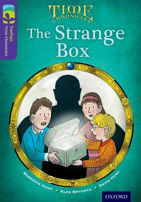 Oxford Reading Tree TreeTops Time Chronicles: Level 11: The Strange Box by Roderick Hunt