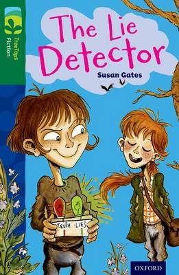 Oxford Reading Tree TreeTops Fiction: Level 12: The Lie Detector by Susan Gates