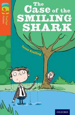 Oxford Reading Tree TreeTops Fiction: Level 13: The Case of the Smiling Shark by Tessa Krailing