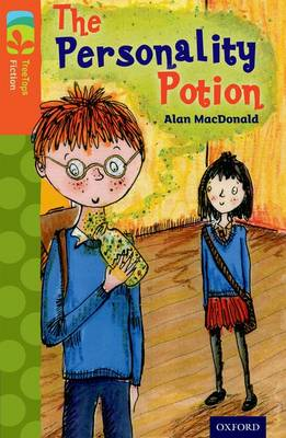 Oxford Reading Tree TreeTops Fiction: Level 13: The Personality Potion by Alan MacDonald