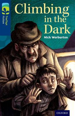 Oxford Reading Tree TreeTops Fiction: Level 14: Climbing in the Dark by Nick Warburton