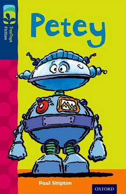 Oxford Reading Tree TreeTops Fiction: Level 14: Petey by Paul Shipton
