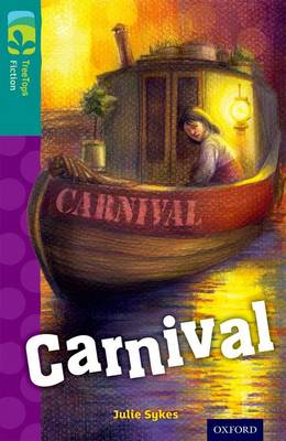 Oxford Reading Tree TreeTops Fiction: Level 16: Carnival by Julie Sykes