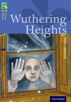 Oxford Reading Tree TreeTops Classics: Level 17: Wuthering Heights by Emily Bronte, Shirley Isherwood