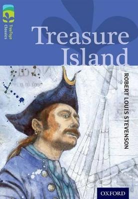 Oxford Reading Tree TreeTops Classics: Level 17: Treasure Island by Robert Louis Stevenson, Alan MacDonald