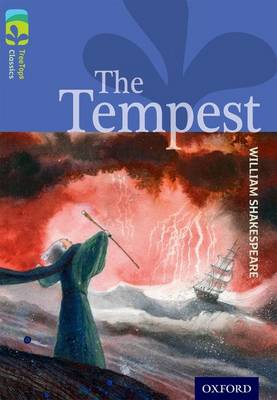 Oxford Reading Tree TreeTops Classics: Level 17 More Pack A: The Tempest by William Shakespeare, Nick Warburton